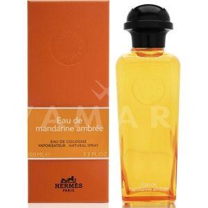 Hermes Eau de Mandarine Ambree Eau de Cologne 100ml унисекс без опаковка